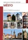 mesto-pruvodce-ceskou-historii-155277