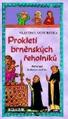 prokleti-brnenskych-reholniku-74538